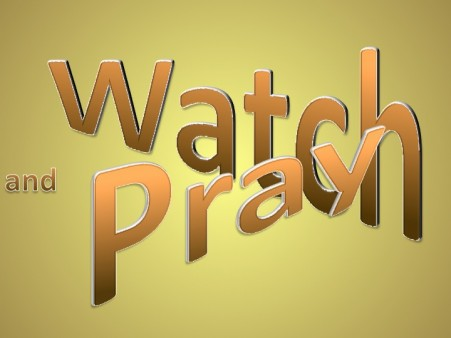 matthew-26-41-watch-and-pray-brown_1300066979