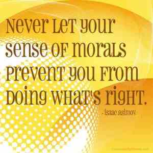 Never-let-your-sense-of-morals