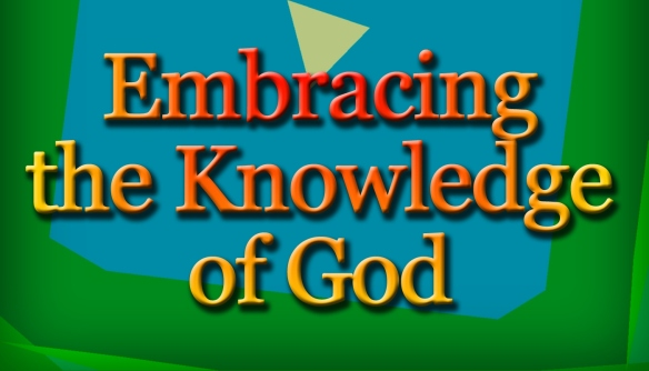 Embracing-the-Knowledge-of-God