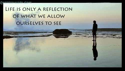 life-is-only-a-reflection
