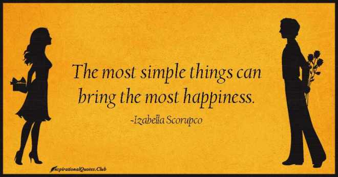 InspirationalQuotes.Club-simple-happiness-bring-Izabella-Scorupco