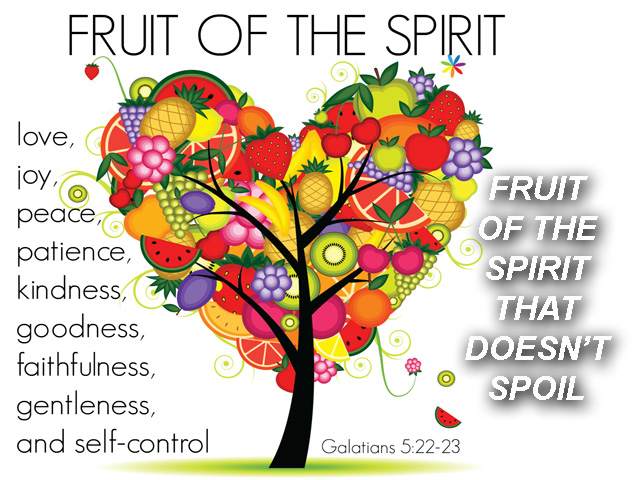 x-fruit-of-the-spirit-that-doesnt-spoil