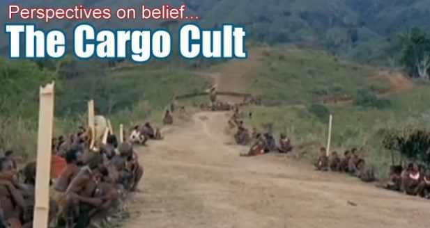THE CARGO CULT BELIEF – God's HotSpot