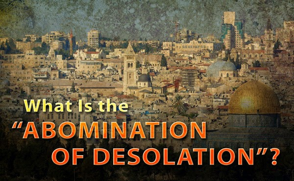 abomination-of-desolation-what-is-it