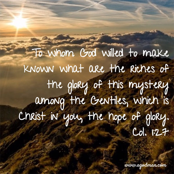 Col-1-27-To-whom-God-willed-to-make-known-what-are-the-riches-of-the-glory-of-this-mystery-among-the-Gentiles2