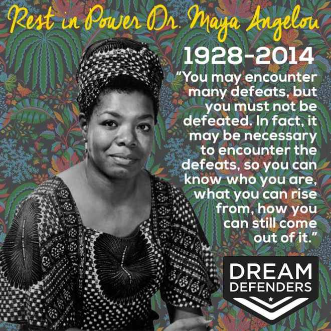 Rest-in-Power-Dr.-Maya-Angelou-graphic-by-Dream-Defenders.jpg