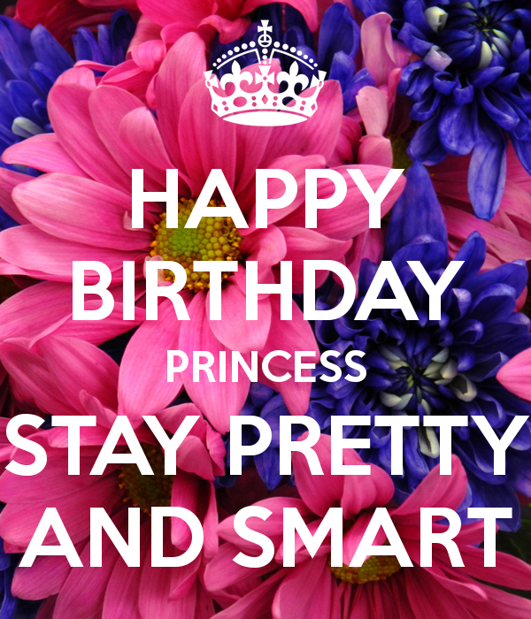 happy-birthday-princess-stay-pretty-and-smart-3