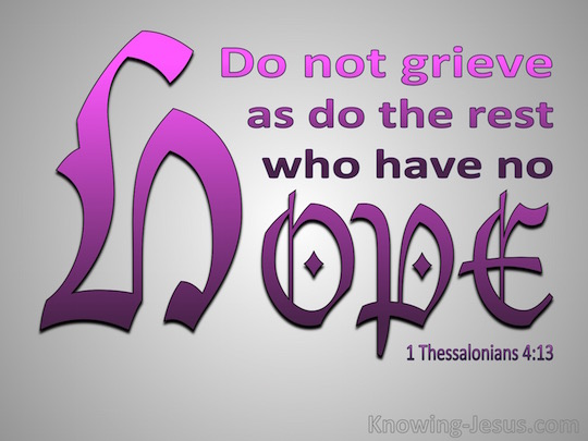 1-Thessalonians-4-13-Do-Not-Grieve-Like-Those-Without-Hope-pink.jpg-copy