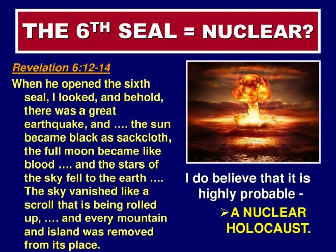 THE+6TH+SEAL+=+NUCLEAR+I+do+believe+that+it+is+highly+probable+-